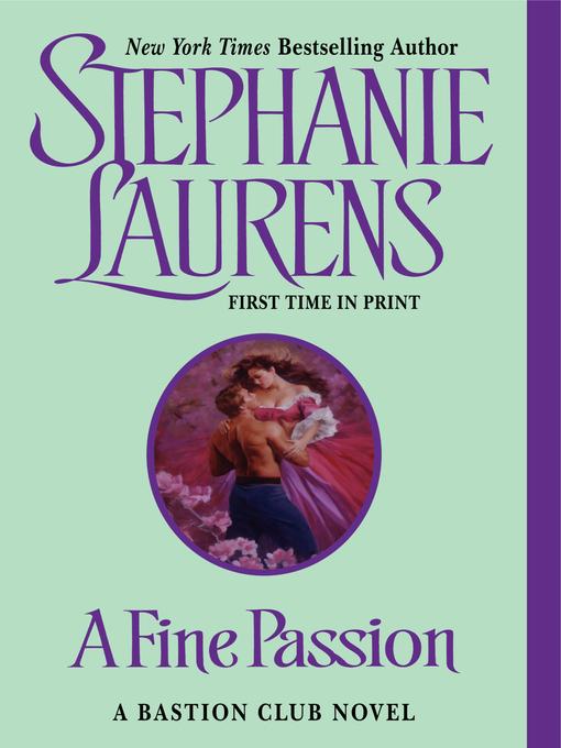Title details for A Fine Passion by STEPHANIE LAURENS - Wait list