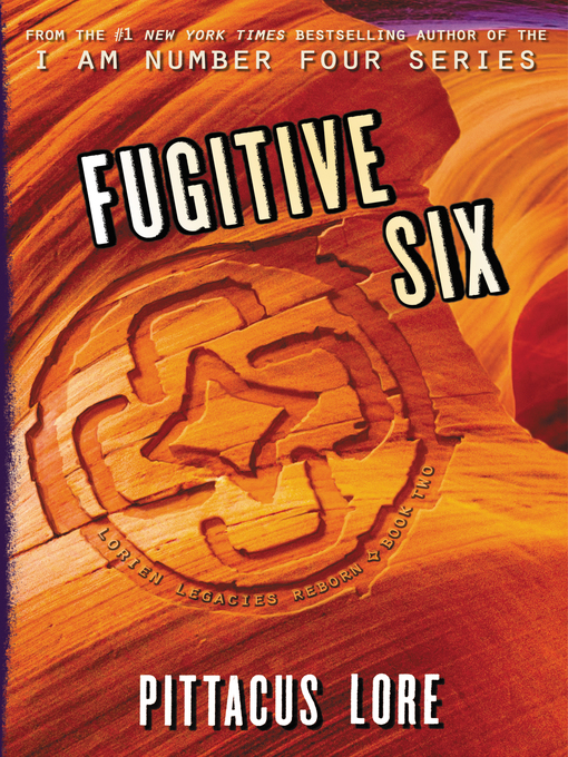 Title details for Fugitive Six by Pittacus Lore - Available