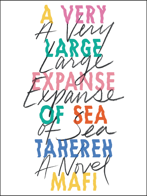 Title details for A Very Large Expanse of Sea by Tahereh Mafi - Available