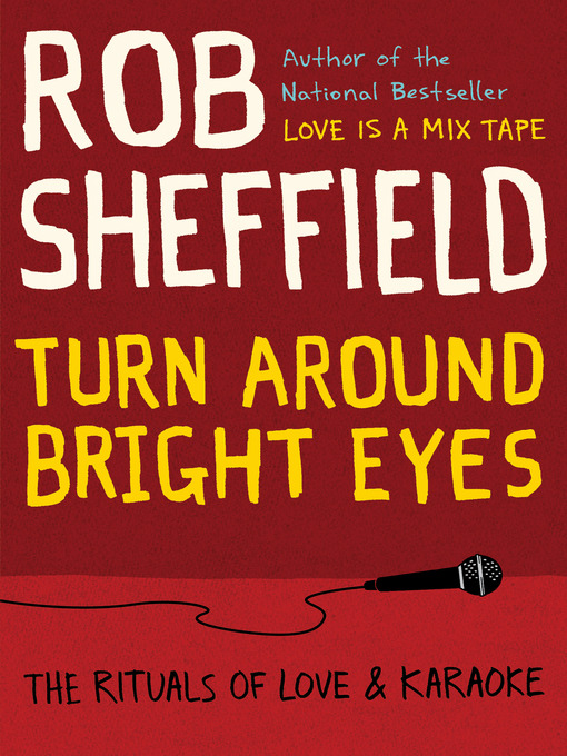 Title details for Turn Around Bright Eyes by Rob Sheffield - Wait list