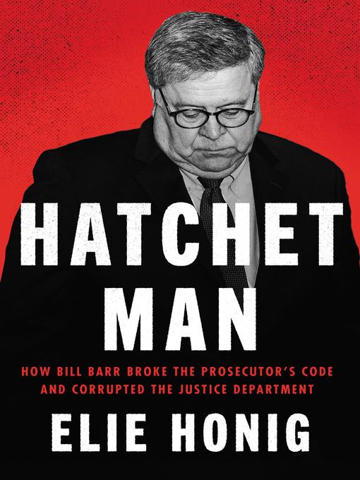 Title details for Hatchet Man by Elie Honig - Available