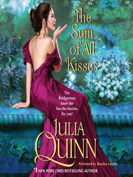 Title details for The Sum of All Kisses by Julia Quinn - Wait list