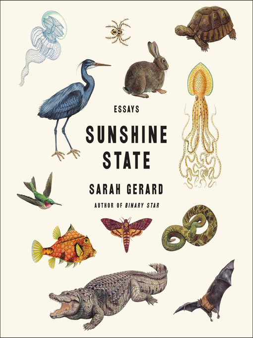 Title details for Sunshine State by Sarah Gerard - Wait list