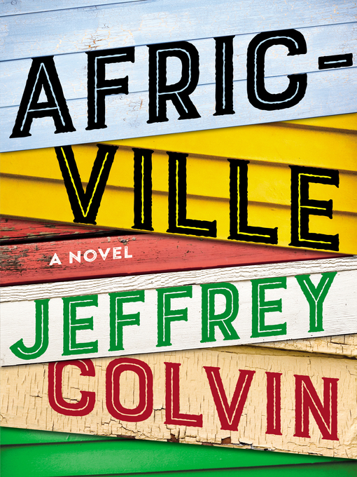 Title details for Africville by Jeffrey Colvin - Available