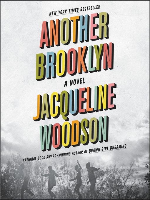 Title details for Another Brooklyn by Jacqueline Woodson - Available