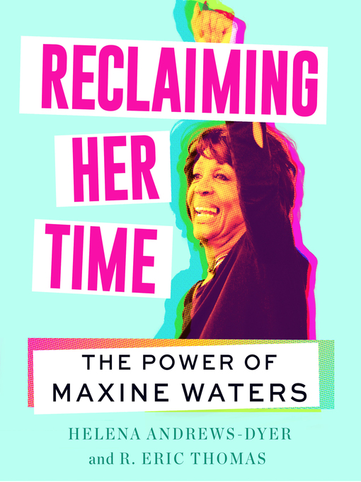 Title details for Reclaiming Her Time by Helena Andrews-Dyer - Available