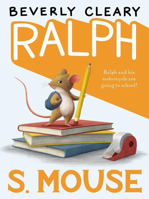 Title details for Ralph S. Mouse by Beverly Cleary - Available