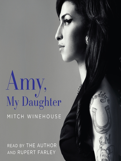 Title details for Amy, My Daughter by Mitch Winehouse - Wait list