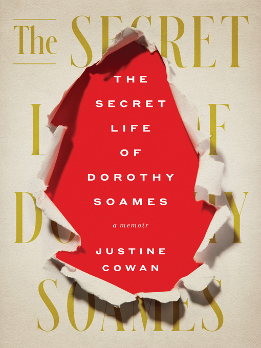 Title details for The Secret Life of Dorothy Soames by Justine Cowan - Wait list
