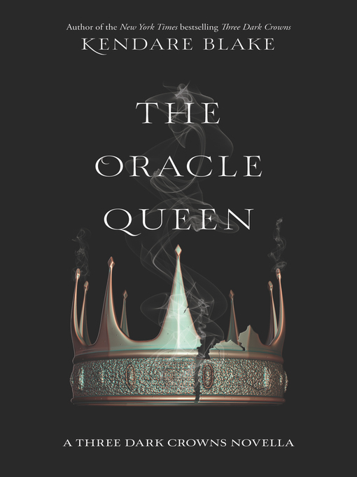 Title details for The Oracle Queen by Kendare Blake - Available