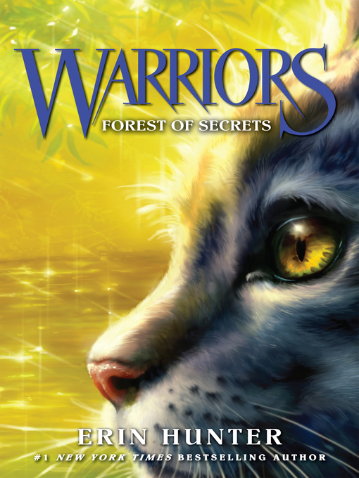 Title details for Forest of Secrets by Erin Hunter - Wait list