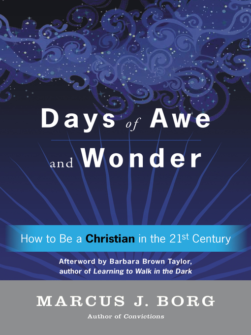 Title details for Days of Awe and Wonder by Marcus J. Borg - Wait list