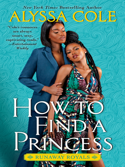 Title details for How to Find a Princess by Alyssa Cole - Available