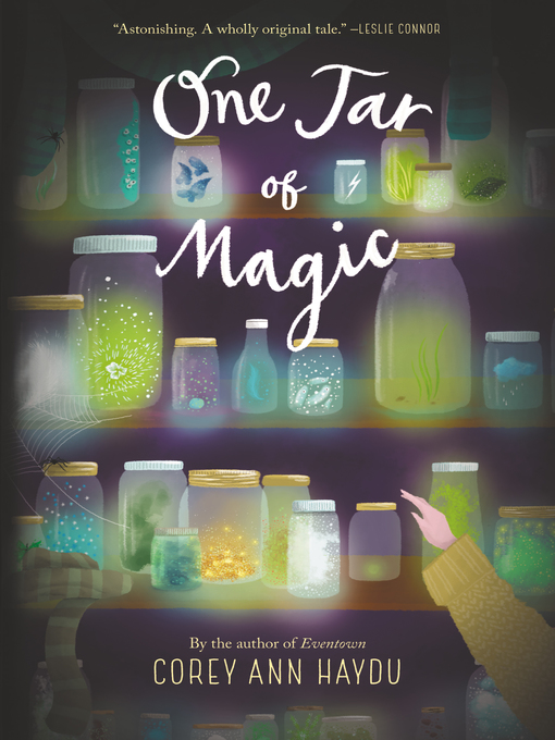 Title details for One Jar of Magic by Corey Ann Haydu - Available