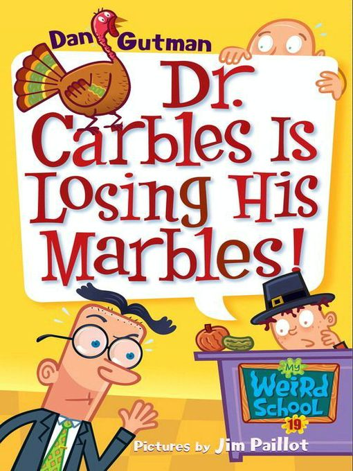 Title details for Dr. Carbles Is Losing His Marbles! by Dan Gutman - Wait list