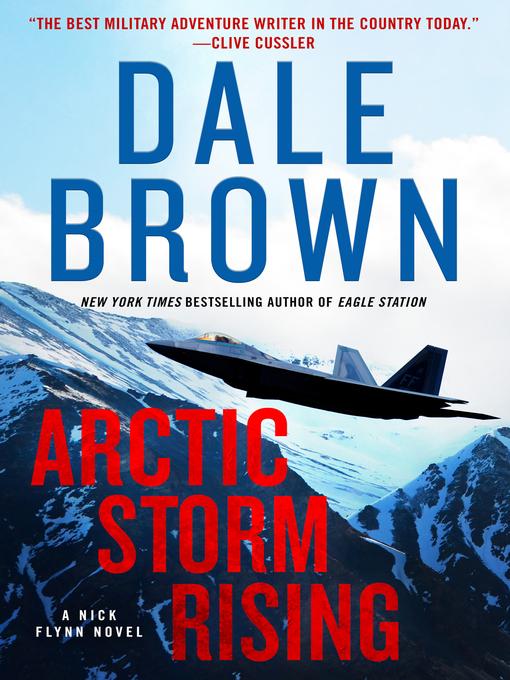 Title details for Arctic Storm Rising by Dale Brown - Wait list
