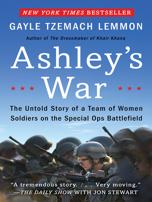 Title details for Ashley's War by Gayle Tzemach Lemmon - Available