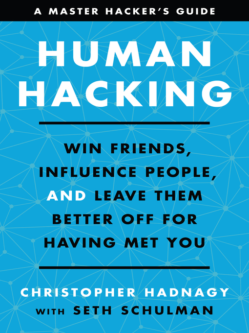 Title details for Human Hacking by Christopher Hadnagy - Available