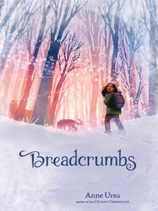 Title details for Breadcrumbs by Anne Ursu - Available