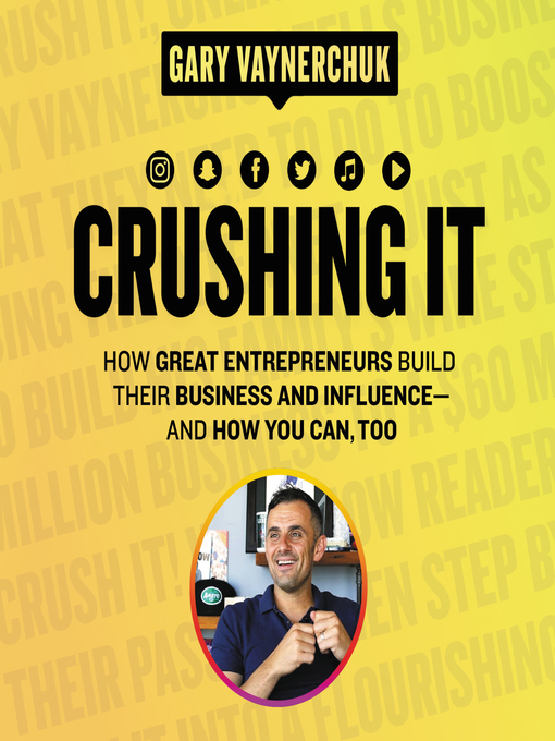Title details for Crushing It! by Gary Vaynerchuk - Available