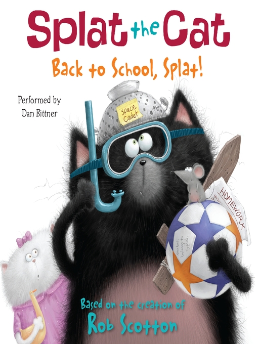 Title details for Back to School, Splat! by Rob Scotton - Available