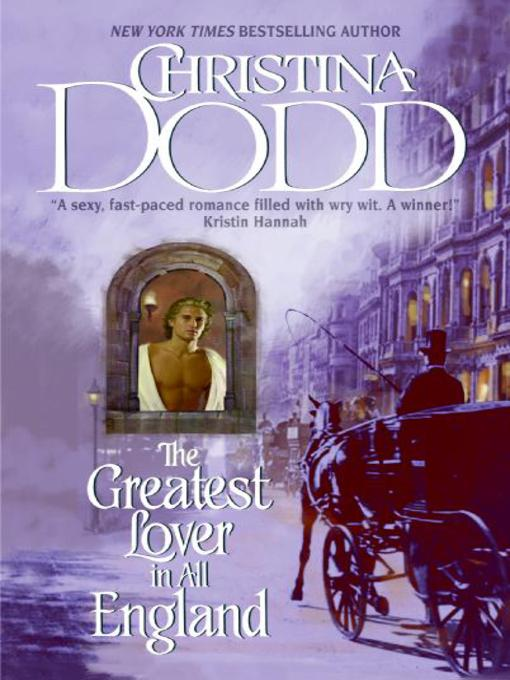 Title details for The Greatest Lover in All England by Christina Dodd - Available