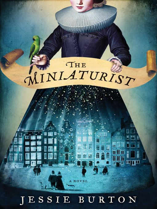 Title details for The Miniaturist by Jessie Burton - Wait list