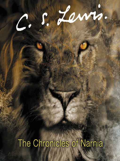 Title details for The Chronicles of Narnia by C. S. Lewis - Wait list