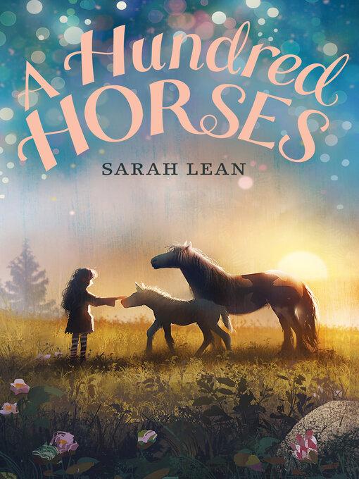 Title details for A Hundred Horses by Sarah Lean - Wait list