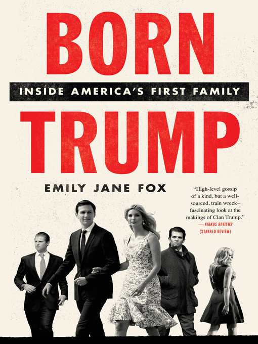 Title details for Born Trump by Emily Jane Fox - Available