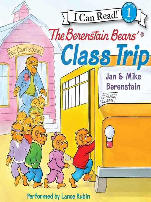 Title details for The Berenstain Bears' Class Trip by Jan Berenstain - Wait list