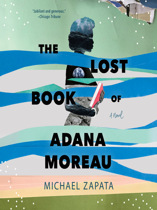 Title details for The Lost Book of Adana Moreau by Michael Zapata - Wait list