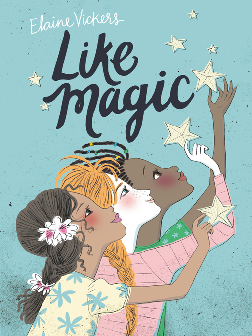 Title details for Like Magic by Elaine Vickers - Available