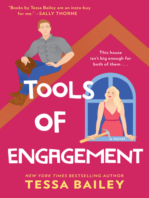 Title details for Tools of Engagement by Tessa Bailey - Wait list