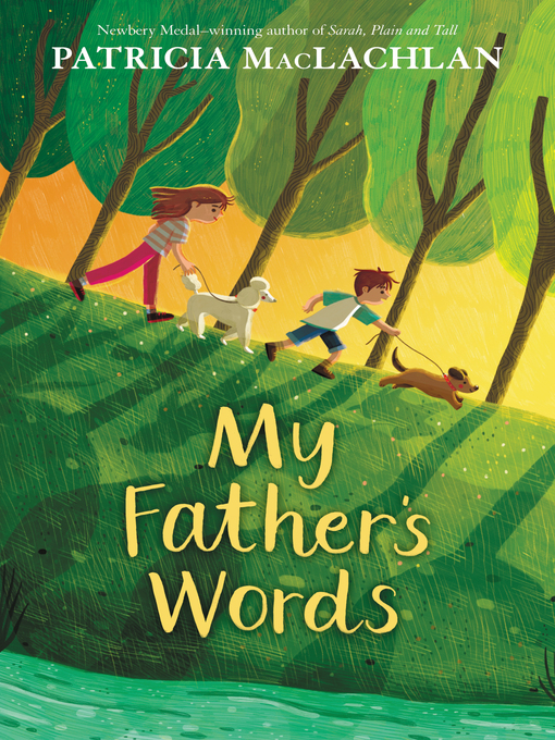 Title details for My Father's Words by Patricia MacLachlan - Wait list