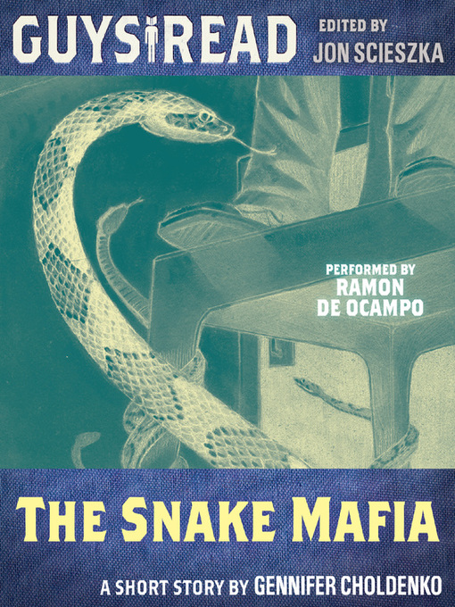 Title details for The Snake Mafia by Gennifer Choldenko - Available