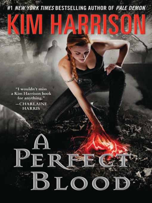 Title details for A Perfect Blood by Kim Harrison - Wait list