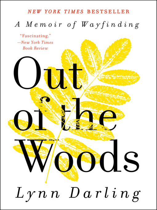 Title details for Out of the Woods by Lynn Darling - Available