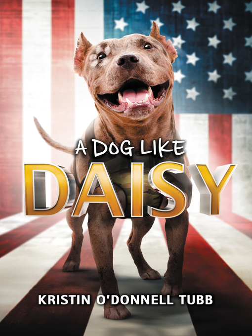 Title details for A Dog Like Daisy by Kristin O'Donnell Tubb - Available