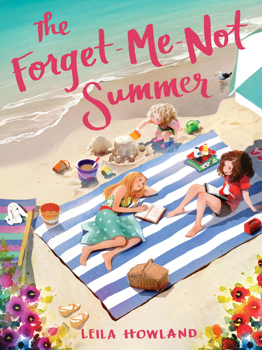 Title details for The Forget-Me-Not Summer by Leila Howland - Available