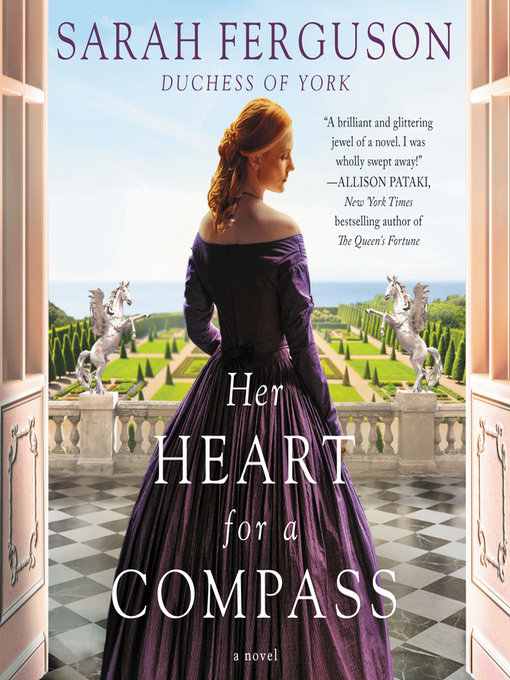Title details for Her Heart for a Compass by Sarah Ferguson - Available