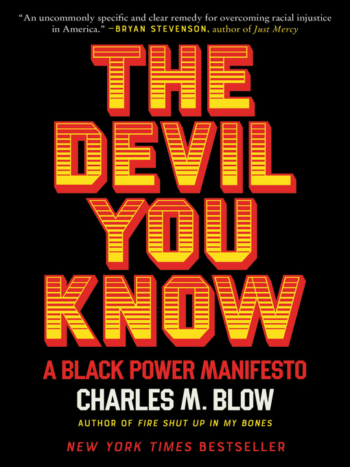 Title details for The Devil You Know by Charles M. Blow - Available