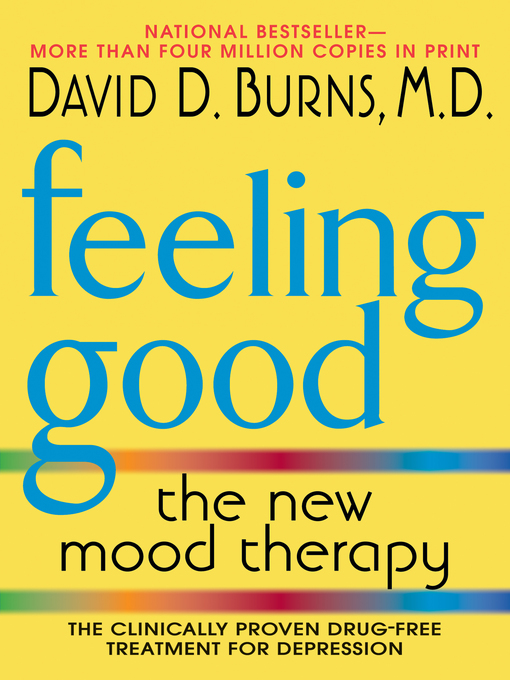 Title details for Feeling Good by David D. Burns, M.D. - Available