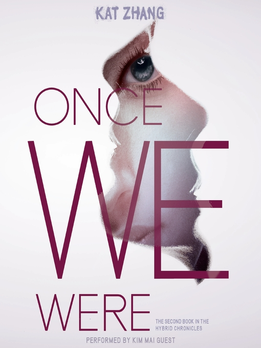 Title details for Once We Were by Kat Zhang - Available