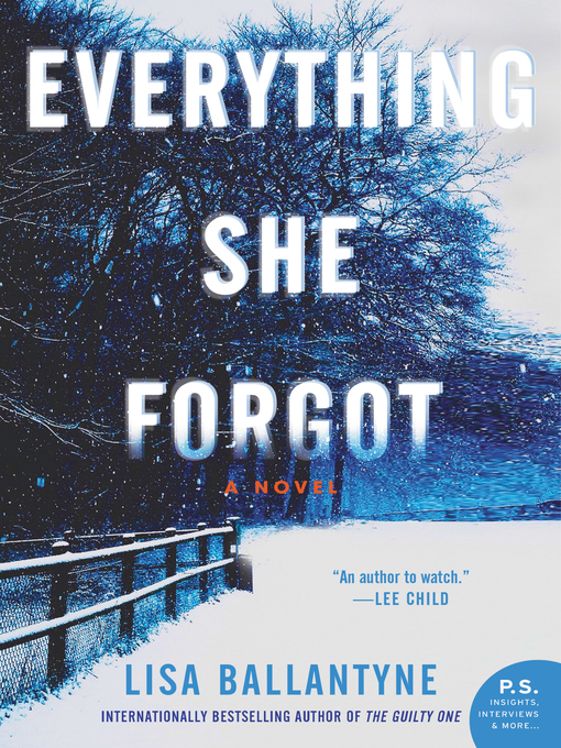 Title details for Everything She Forgot by Lisa Ballantyne - Wait list