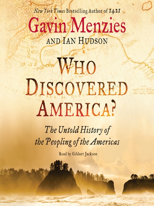 Title details for Who Discovered America? by Gavin Menzies - Available