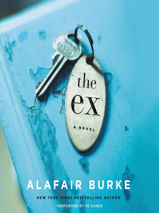 Title details for The Ex by Alafair Burke - Wait list