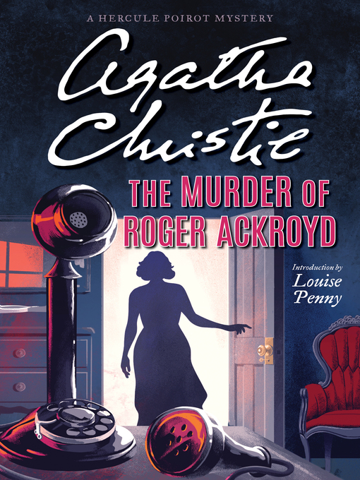 Title details for The Murder of Roger Ackroyd by Agatha Christie - Wait list