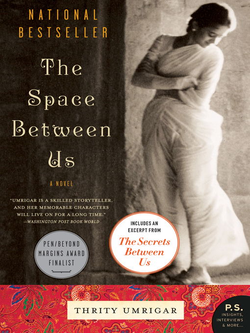 Title details for The Space Between Us by Thrity Umrigar - Wait list