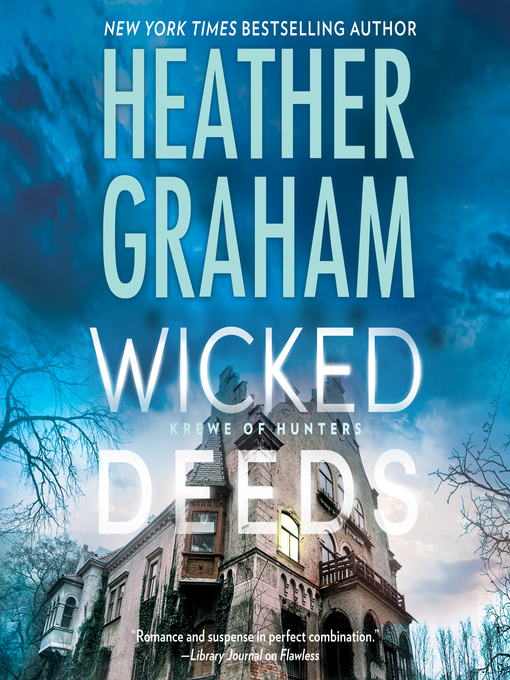 Title details for Wicked Deeds by Heather Graham - Available